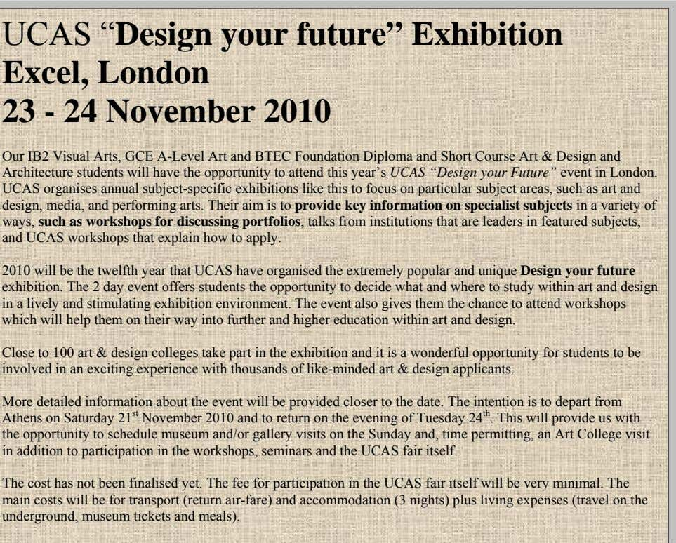 "Design in the UK and starting to live like an artist! UCAS "" Design your future"""