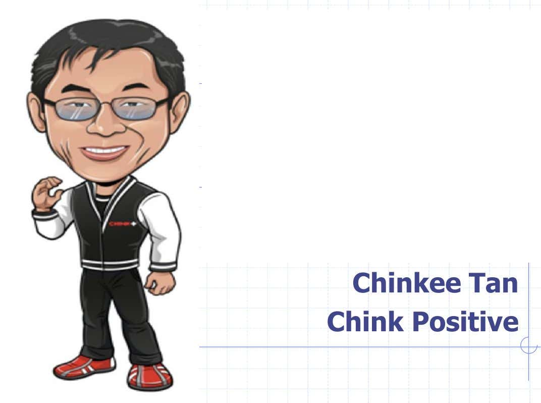 Chinkee Tan Chink Positive
