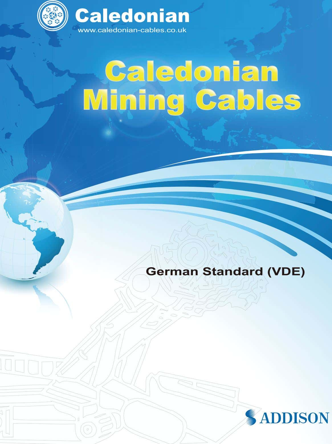 Caledonian www.caledonian-cables.co.uk www.caledonian-cables.co.uk German Standard (VDE)