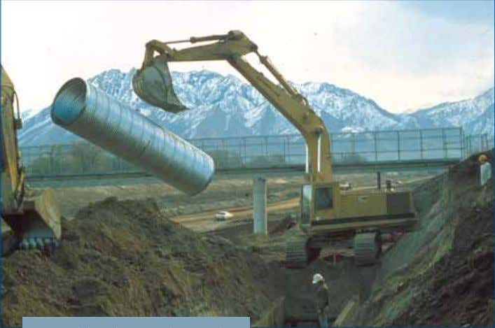 of Corrugated Metal Pipe for severe-to-normal conditions Long light weight sections make corrugated steel pipe easy