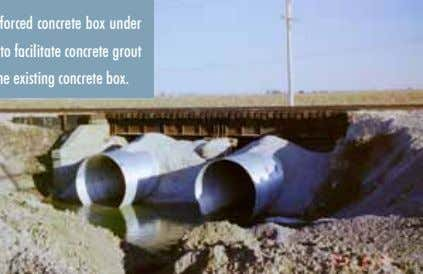 the new corrugated steel pipe and the existing concrete box. CONTECH offers a variety of products