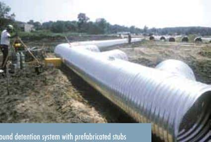 with bundles of nested pipe—and unloading time is minimal. A CORLIX underground detention system with prefabricated