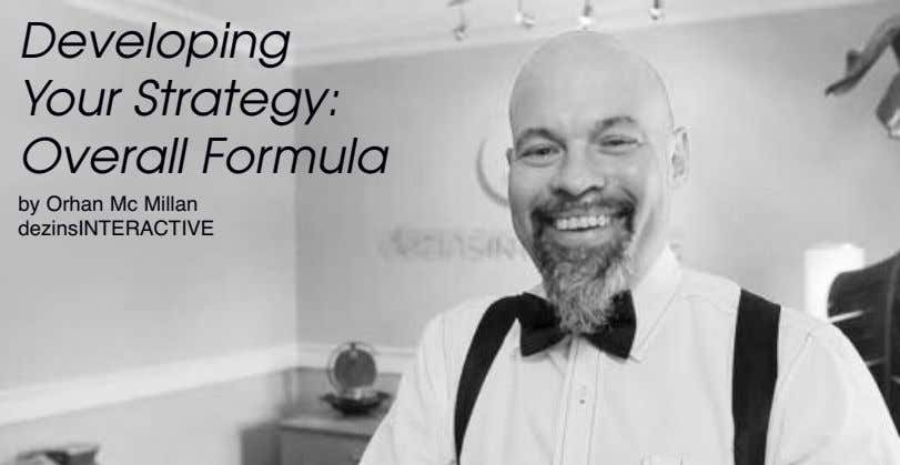 Developing Your Strategy: Overall Formula by Orhan Mc Millan dezinsINTERACTIVE