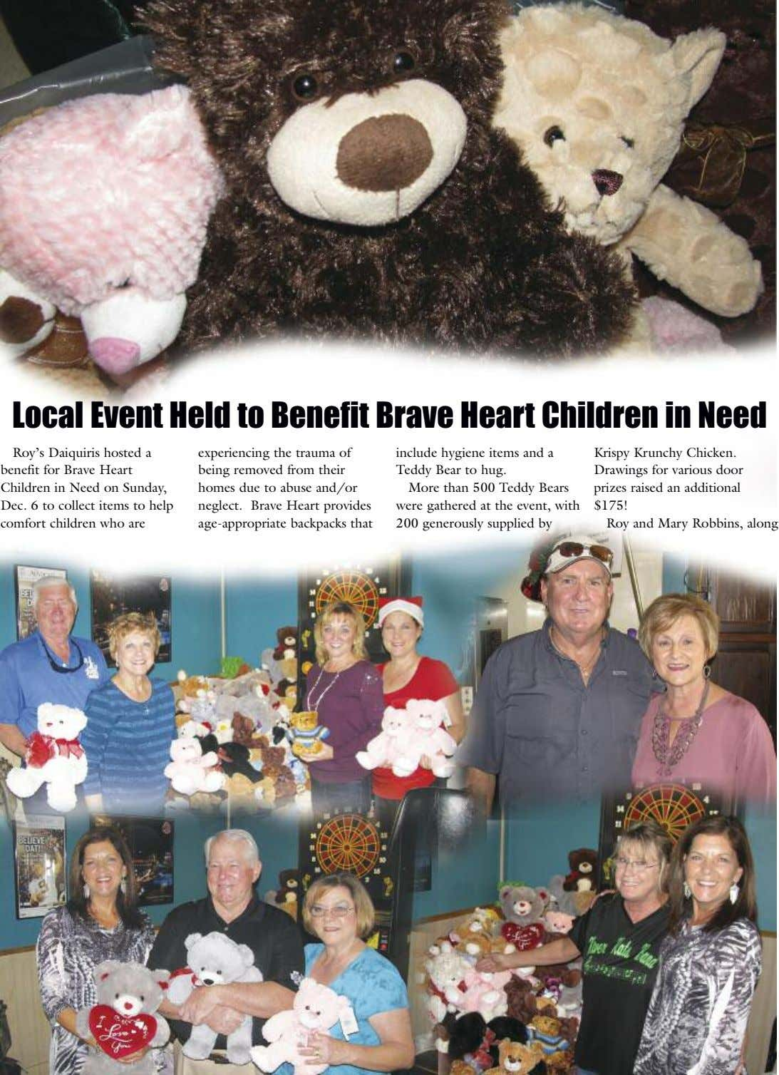 Local Event Held to Benefit Brave Heart Children in Need Roy's Daiquiris hosted a benefit