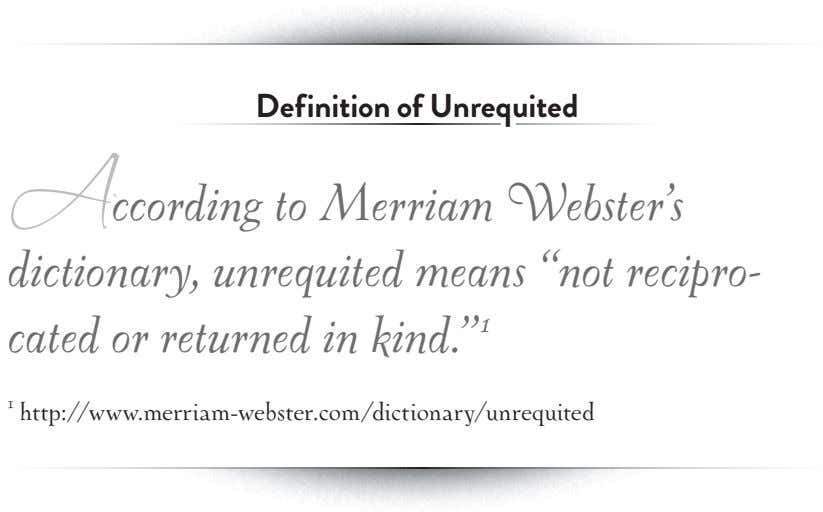 DDefinitionefinition ofof UnrequitedUnrequited A cccordingcording ttoo MMerriamerriam WWebster'sebster's