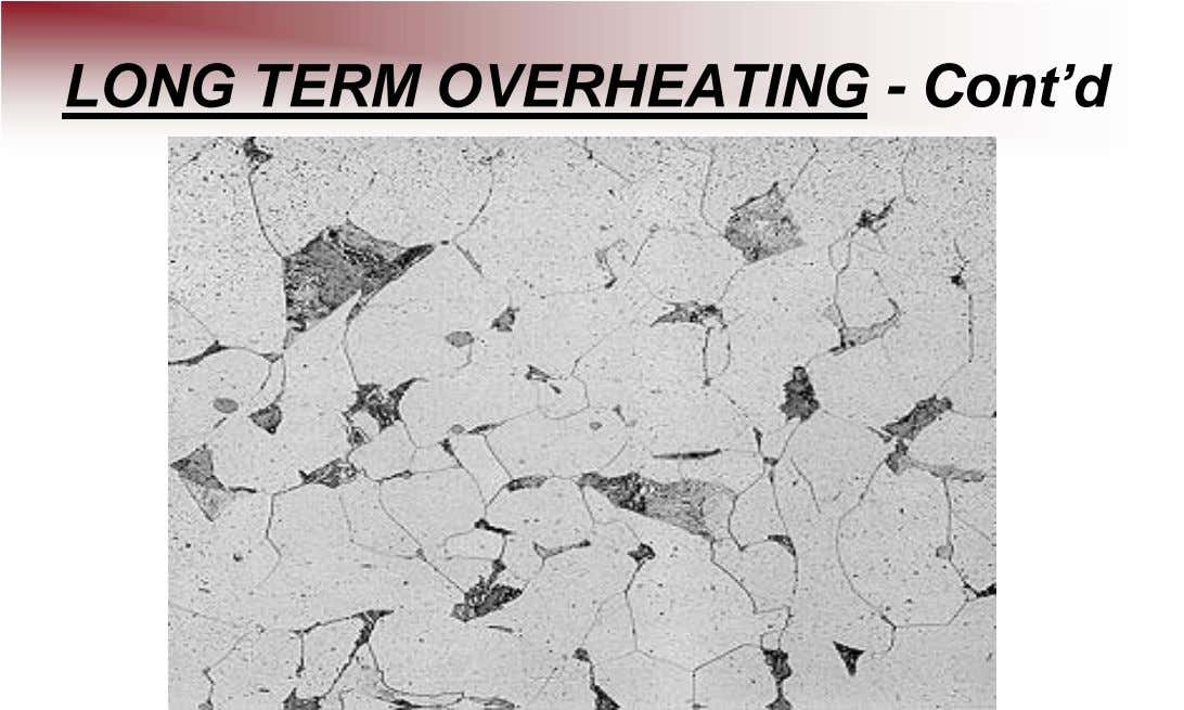 LONG TERM OVERHEATING - Cont'd