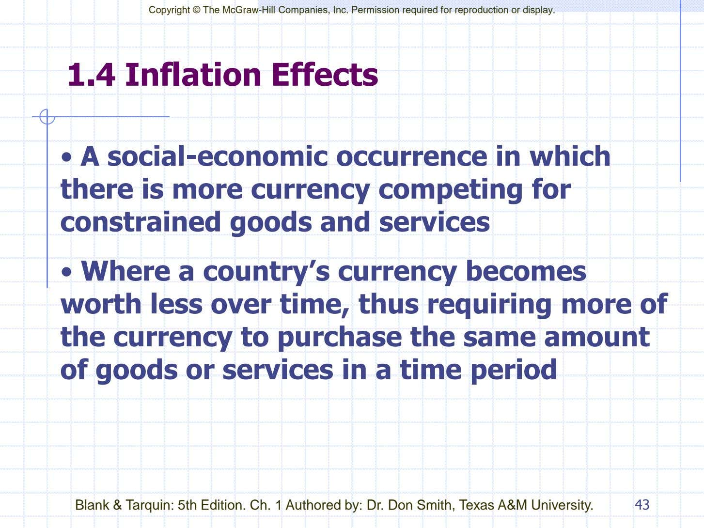 Copyright © The McGraw-Hill Companies, Inc. Permission required for reproduction or display. 1.4 Inflation Effects