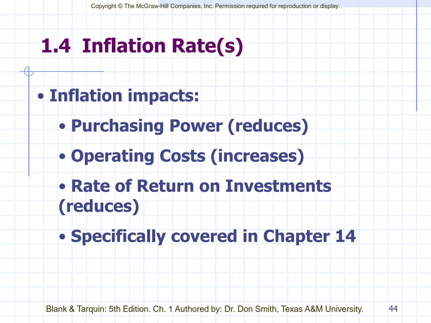 Copyright © The McGraw-Hill Companies, Inc. Permission required for reproduction or display. 1.4 Inflation Rate(s)