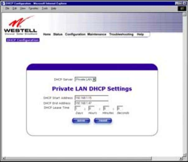 User Guide Westell Router (Models 6000, 6100) If you selected Private LAN , the following screen