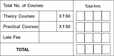 Total No. of Courses Total Amt. Theory Courses X 60 Practical Courses X 60 Late