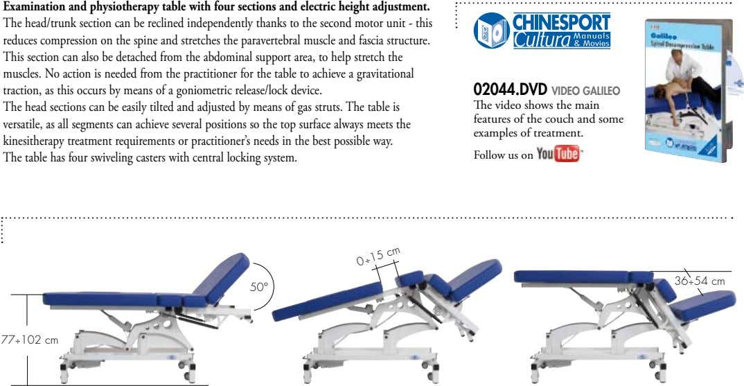 Examination and physiotherapy table with four sections and electric height adjustment. The head/trunk section can
