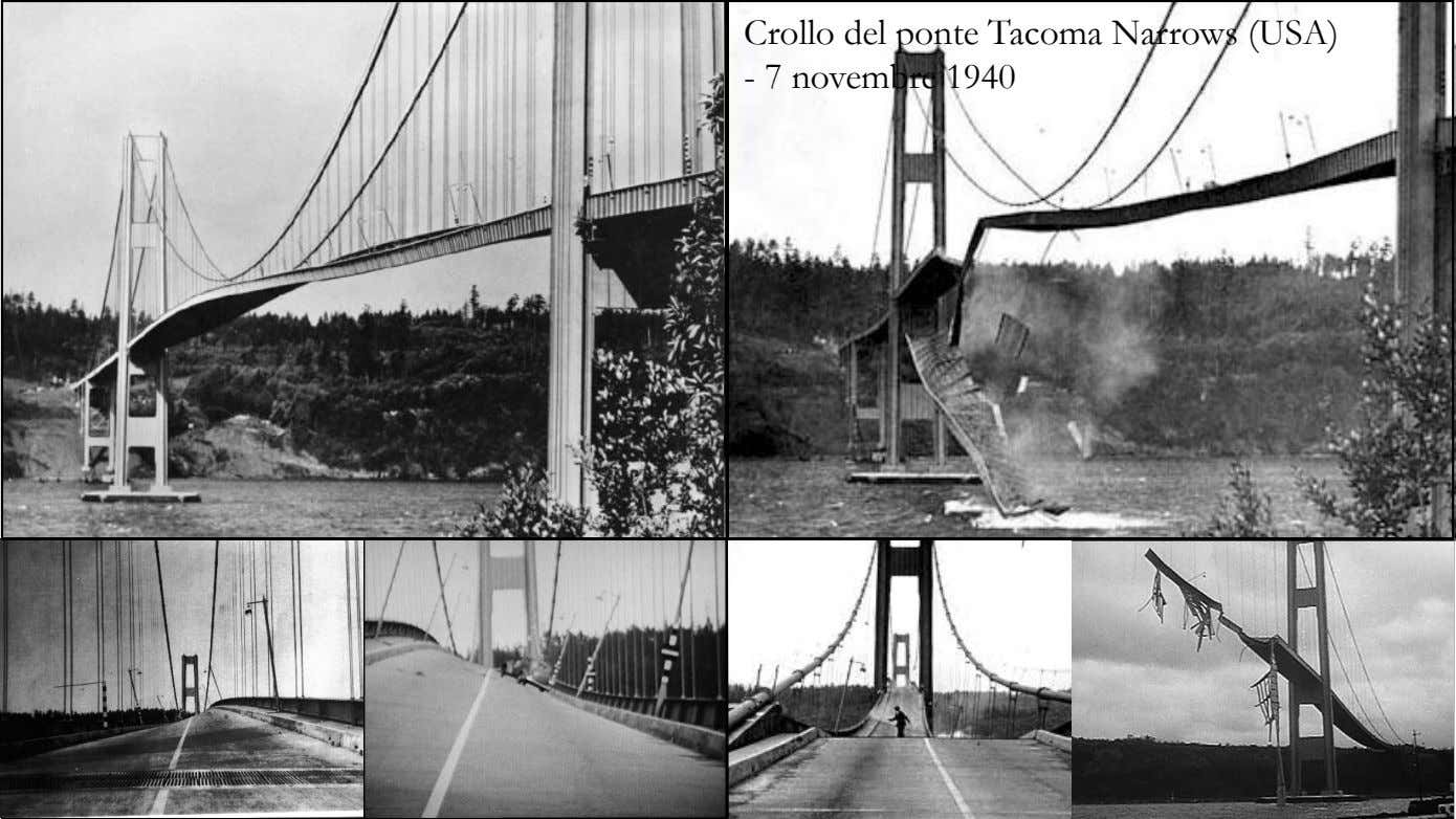 Crollo del ponte Tacoma Narrows (USA) - 7 novembre 1940