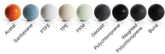 Pump Selection Key Ball Check Materials Ball Check Material Description Thermoplastic Polyester Good low temperature