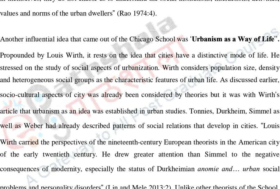 values and norms of the urban dwellers (Rao 1974:4). Another influential idea that came out