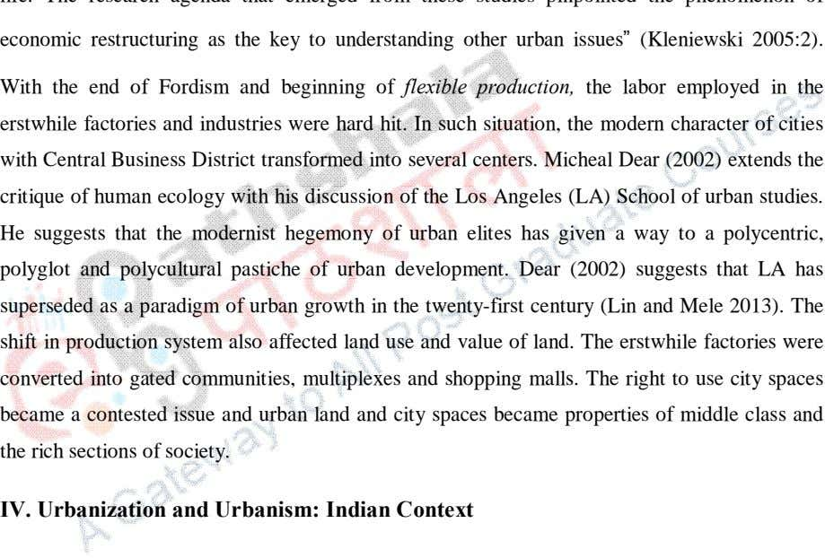 economic restructuring as the key to understanding other urban issues (Kleniewski 2005:2). With the end