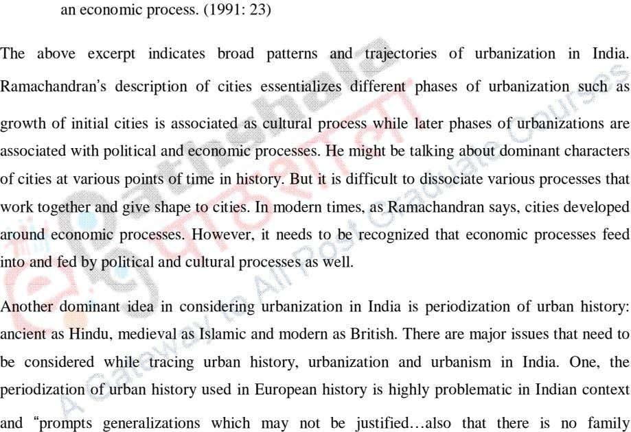 The above excerpt indicates broad patterns and trajectories of urbanization in India. Ramachandran s