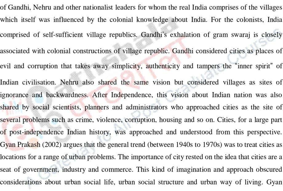 comprised of self-sufficient village republics. Gandhi s exhalation of gram swaraj is closely associated with
