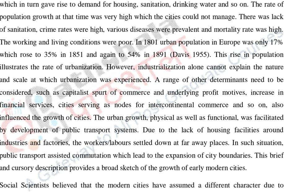 a broad sketch of the growth of early modern cities. Social Scientists believed that the modern