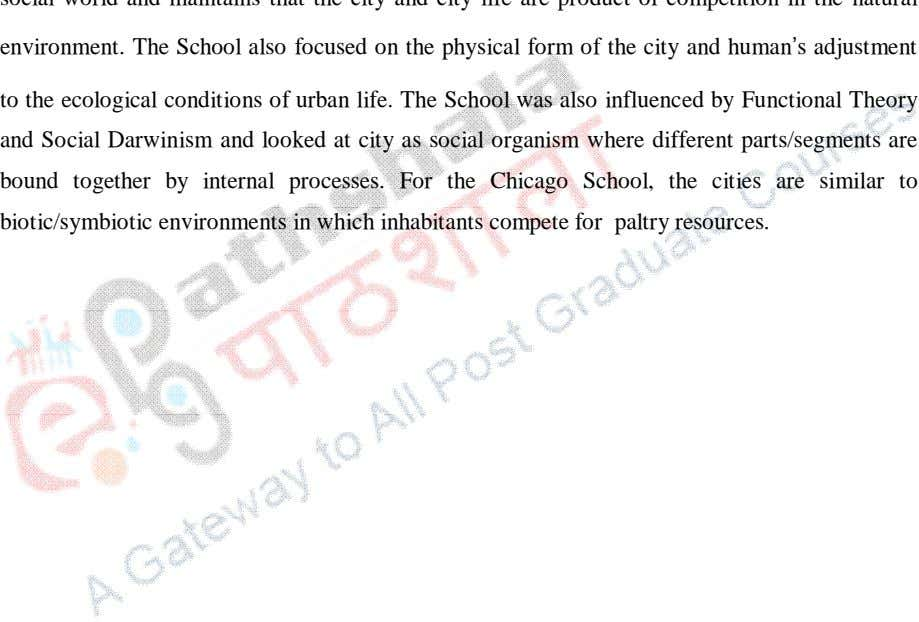 environment. The School also focused on the physical form of the city and human s