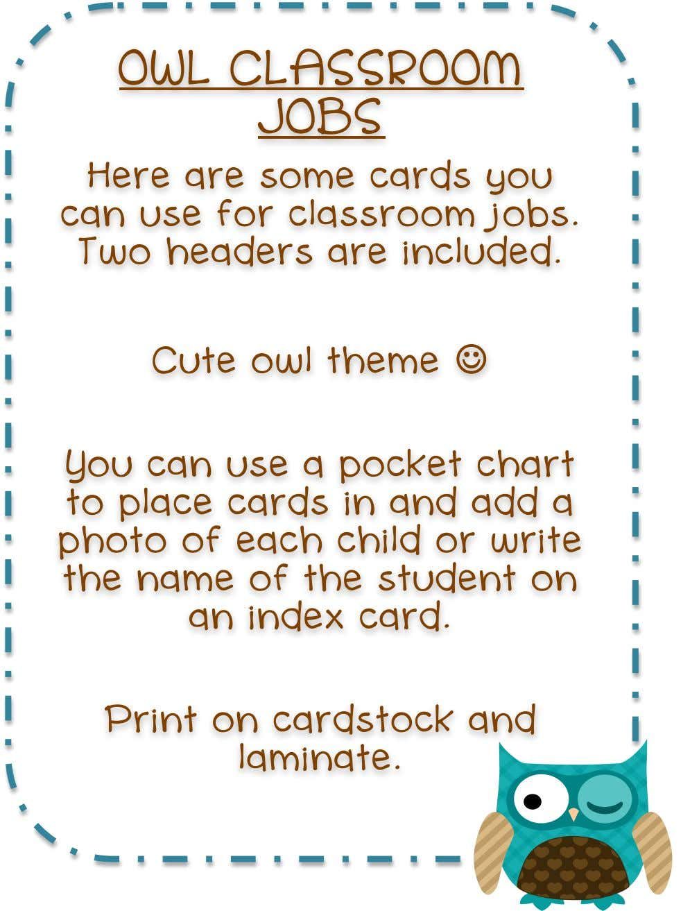 OWL CLASSROON JOBS Here are some cards you can use for classroom jobs. Two headers