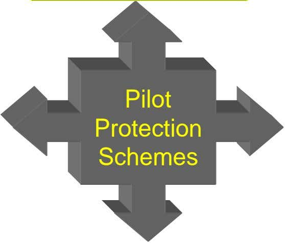 Pilot Protection Schemes