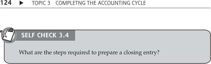 124 TOPIC 3 COMPLETNG THE ACCOUNTING CYCLE SELF CHECK 3.4 What are the steps required