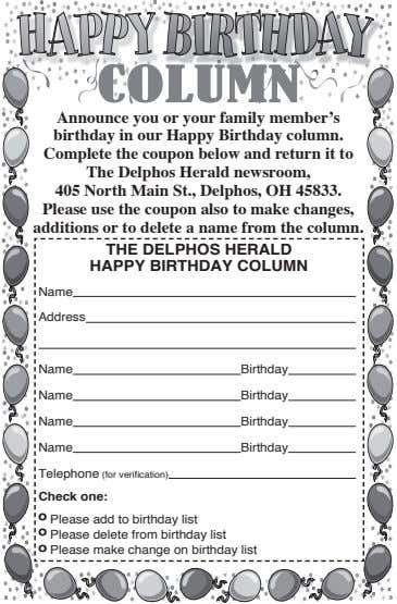 COLUMN Announce you or your family member's birthday in our Happy Birthday column. Complete the