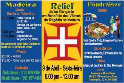 pelo consumidor. Participe nesta Festa e ajude a MADEIRA Dear Donor, On behalf of the Newark