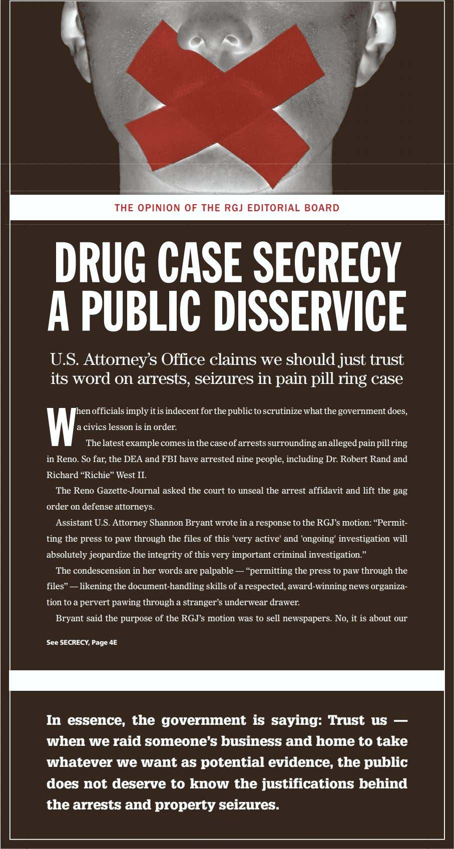 THE OPINION OF THE RGJ EDITORIAL BOARD DRUG CASE SECRECY A PUBLIC DISSERVICE U.S. Attorney's