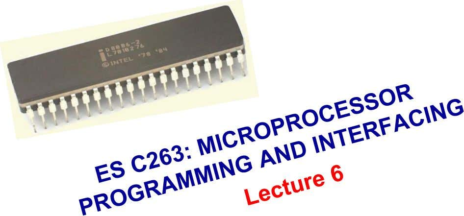 ES C263: MICROPROCESSOR PROGRAMMING AND INTERFACING 1