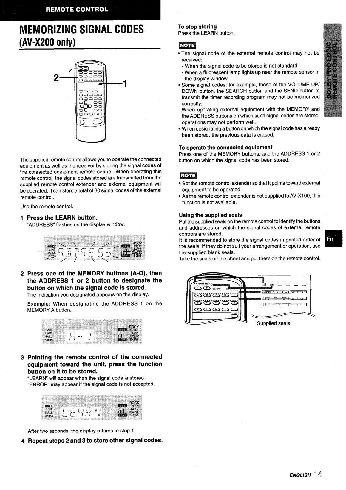 MEMORIZING SIGNAL CODES To stop storing Press the LEARN button. (AV-X200 onlv) m ● The