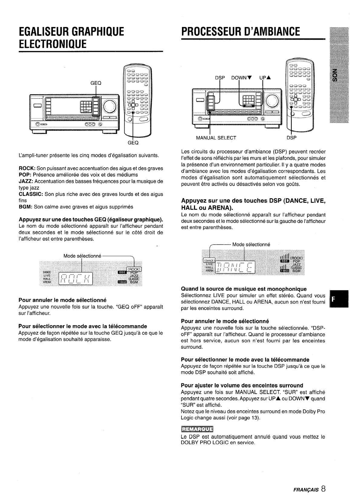 EGALISEUR GRAPHIQUE ELECTRONIQUE PROCESSEUR D'AMIBIANCE DSF) DOWNV UPA GEQ MANUAL SELECT DSP GEQ Pampli-tuner