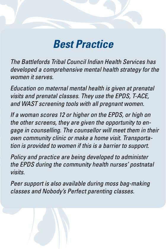 Best Practice The Battlefords Tribal Council Indian Health Services has developed a comprehensive mental health