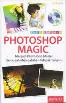 Effect Selengkapnya Buku Plus Video Tutorial MAGIC PHOTOSHOP Buku Panduan dan Video Tutorial Photoshop sangat cocok