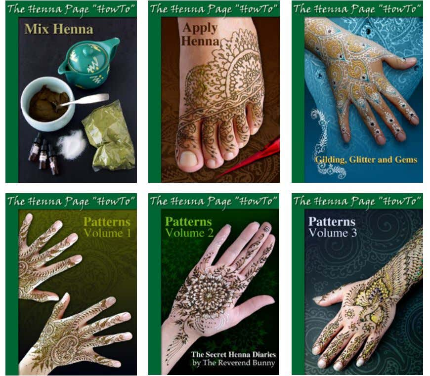 Free Publications from The Henna Page http://www.hennapage.com/he nna/what/freebooks/index.html Copyright © 2008