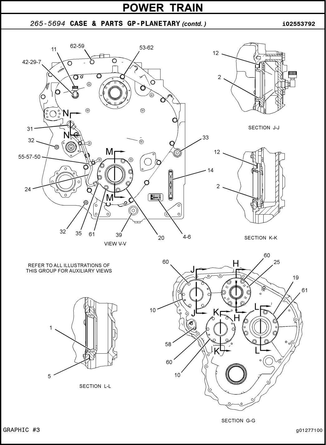 POWER TRAIN 265-5694 CASE & PARTS GP-PLANETARY (contd. ) i02553792 GRAPHIC #3 g01277100