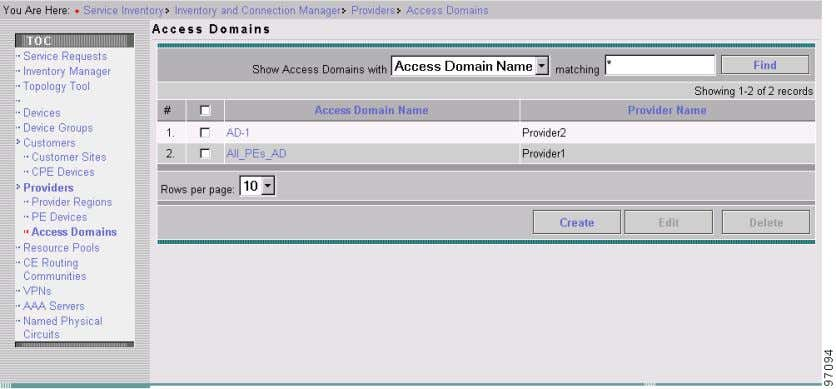 as shown in Figure 2-2 . Figure 2-2 Create an Access Domain The Access Domains window