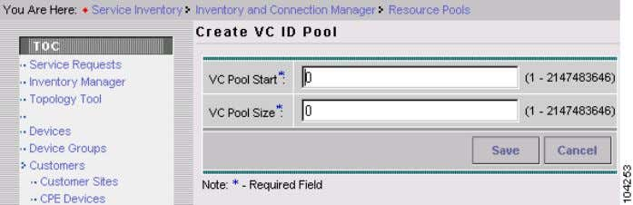Create Named Physical Circuits Figure 2-9 Create VC ID Pool S t e p 5 Enter
