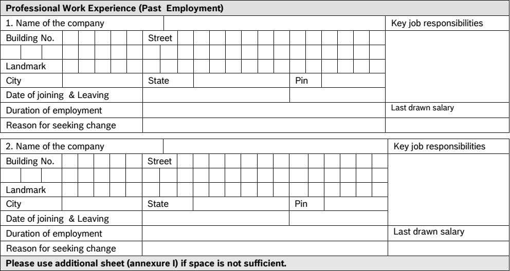 Professional Work Experience (Past Employment) 1. Name of the company Key job responsibilities Building No.