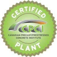 and Structural Precast Concrete Products and Systems CPCI has reintroduced an updated audit based process