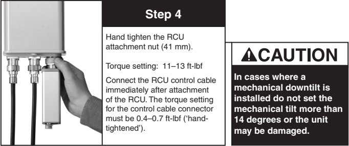 Step 4 Hand tighten the RCU attachment nut (41 mm). Torque setting: 11–13 ft-lbf Connect