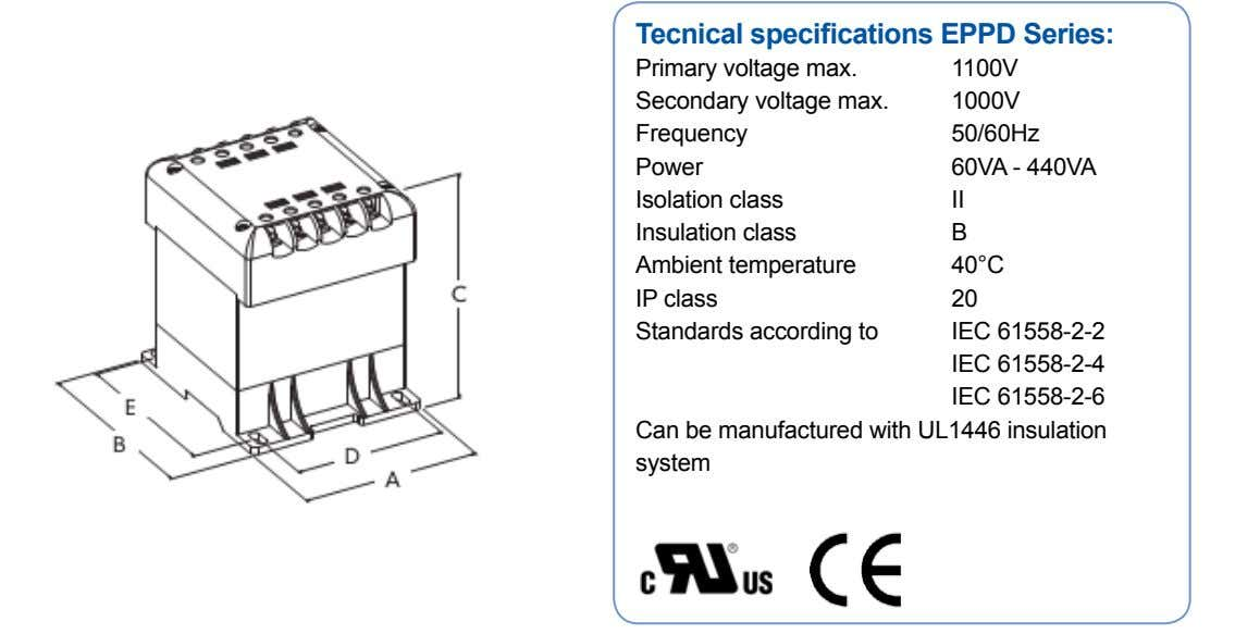 Tecnical specifications EPPD Series: Primary voltage max. 1100V Secondary voltage max. Frequency Power Isolation class Insulation
