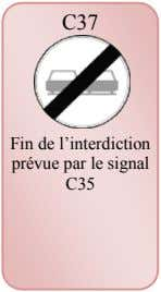 C37 Fin de l'interdiction prévue par le signal C35