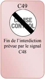 C49 Fin de l'interdiction prévue par le signal C48