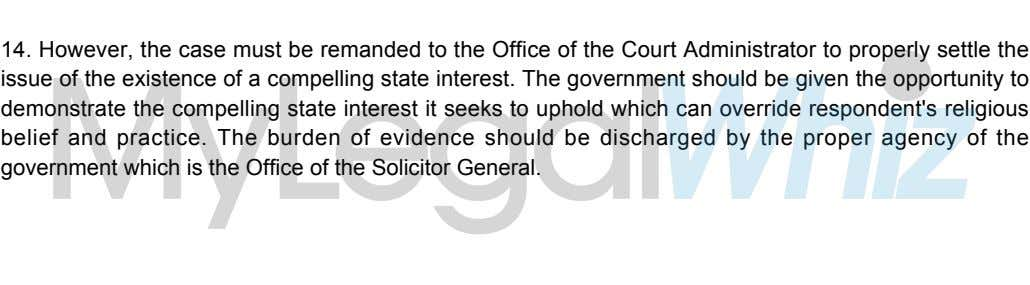 14. However, the case must be remanded to the Office of the Court Administrator to