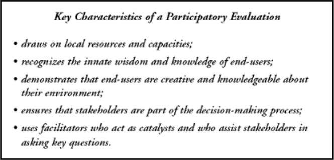 test to assess and then guide a project's performance. While the participatory approach to evaluation poses