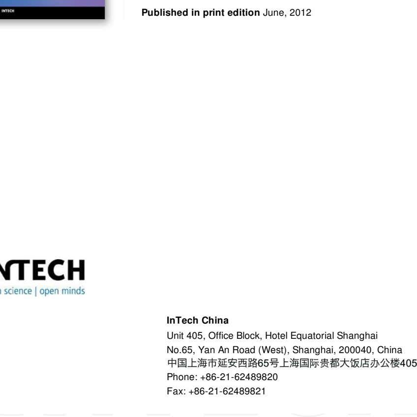 Published in print edition June, 2012 InTech China Unit 405, Office Block, Hotel Equatorial Shanghai