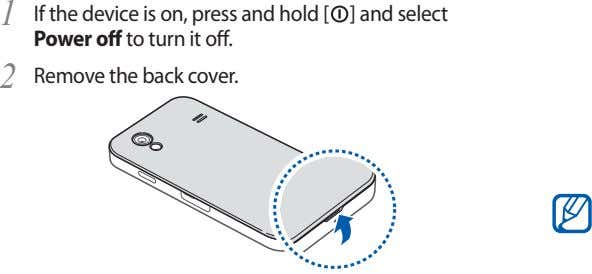 1 If the device is on, press and hold [ Power off to turn it