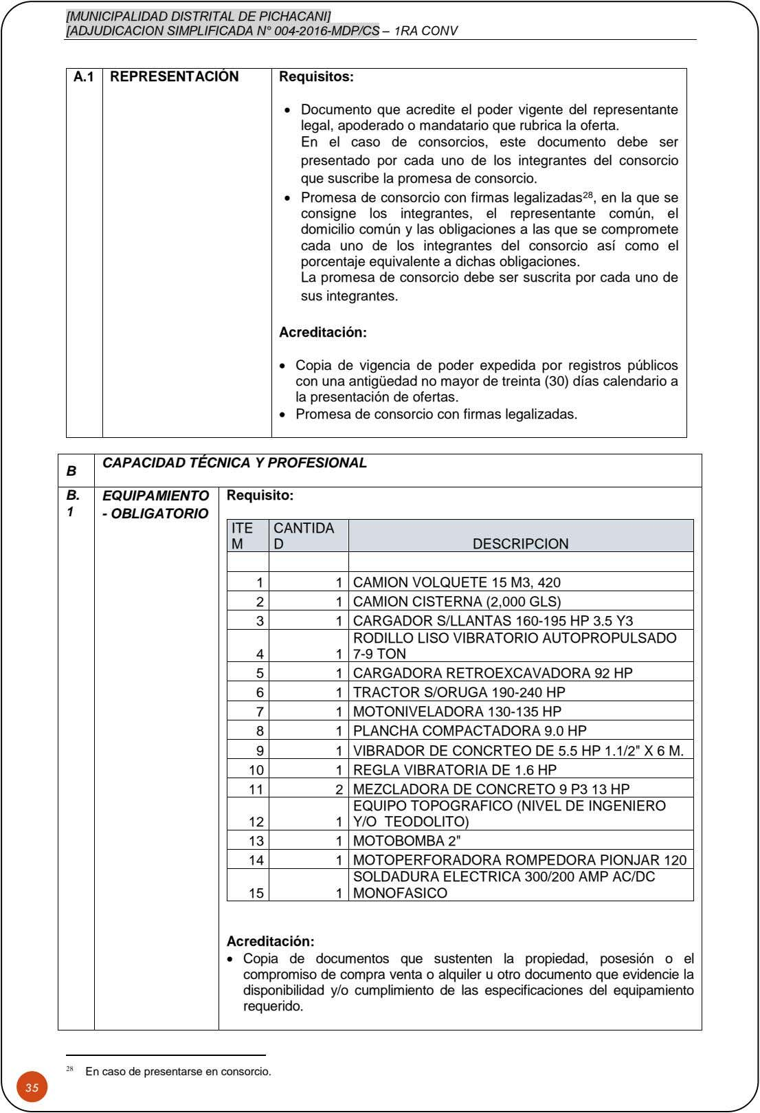[MUNICIPALIDAD DISTRITAL DE PICHACANI] [ADJUDICACION SIMPLIFICADA N° 004-2016-MDP/CS – 1RA CONV A.1 REPRESENTACIÓN Requisitos:  Documento