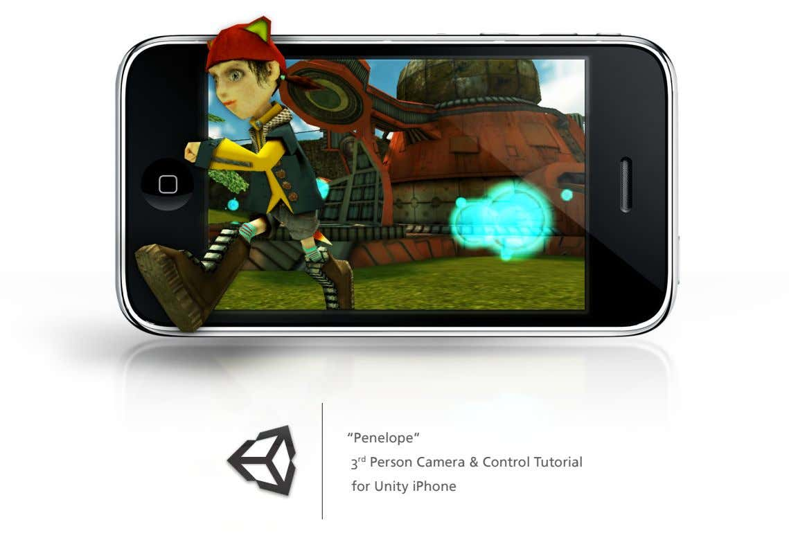 """Penelope"" 3 rd Person Camera & Control Tutorial for Unity iPhone"